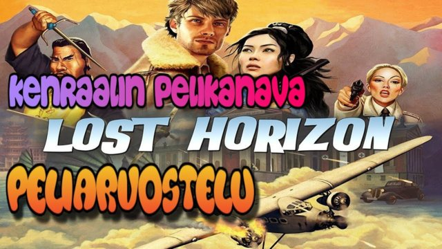 Lost Horizon - Indiana Jones wannabe or something else?