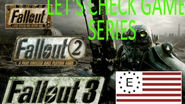 Lets check Fallout 1 - 3 games