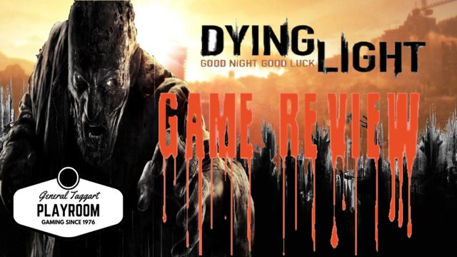 Dying light -  a game review
