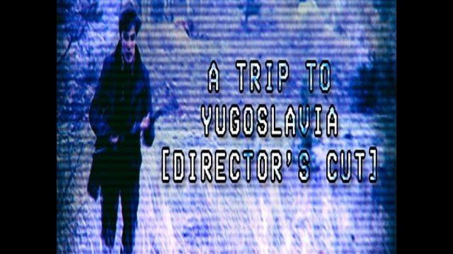 What is FMV game called A Trip to Yugoslavia: Director's Cut ?