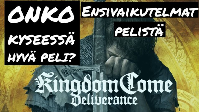Is Kingdom Come Deliverance any good? First day impressions