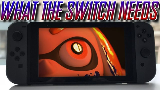 WHAT THE NINTENDO SWITCH NEEDS