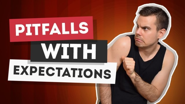 ★ Pitfalls with expectations