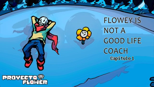 Flowey is Not a Good Life Coach - Capitulo 1 - Fandub Español [Proyecto Flower]