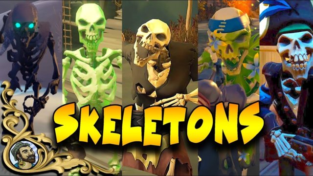 Sea Of Thieves - Skeleton Types - Strengths & Weaknesses