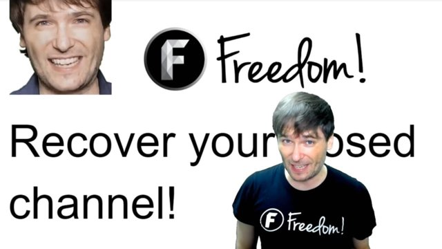 ★ Recover your closed channel - Why Freedom! unlinks channels