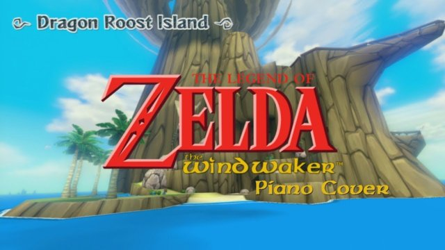 Legend Of Zelda: Wind Waker - Dragon Roost Island - Piano Cover  - Connor M.
