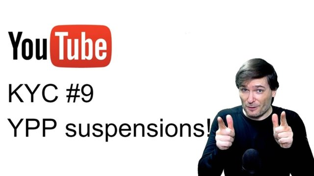 ★ KYC #9 - YPP suspensions!
