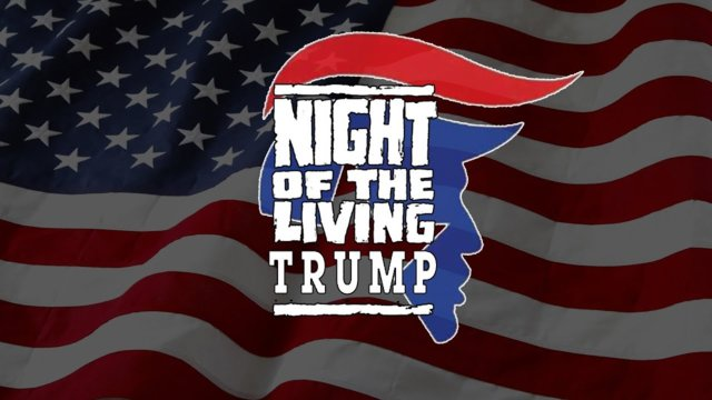 NIGHT OF THE LIVING TRUMP! SPOOF TRAILER