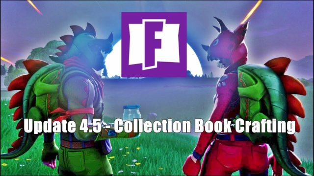 Fortnite Update 4.5 - Research and Recruit from the Collection Book