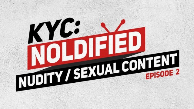 KYC Noldified ★ Are you SAFE from nudity or sexual content? Find out! #Freedomfamilly