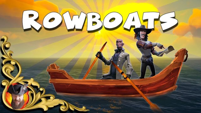 Sea Of Thieves - ROWBOATS - Everything You NEED TO KNOW About How They Will Work