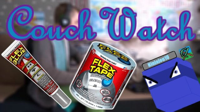 FLEX TAPE (Clear) and FLEX GLUE!!! | Couch Watch