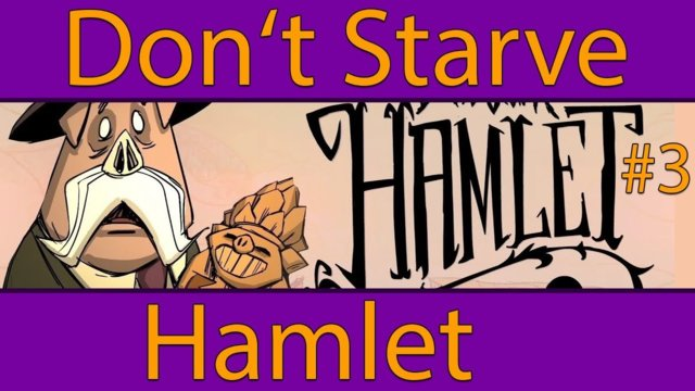 Iron Quest - Don't Starve Hamlet Gameplay #3 (Early Access)