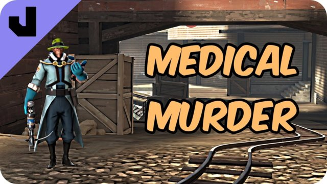 Medical Murder (TF2 Clip)