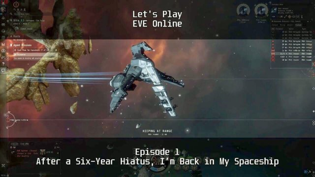 Episode 1: After a Six-Year Hiatus, I'm Back in My Spaceship | Let's Play: EVE Online